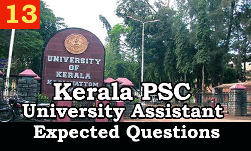 Kerala PSC : Expected Question for University Assistant Exam - 13