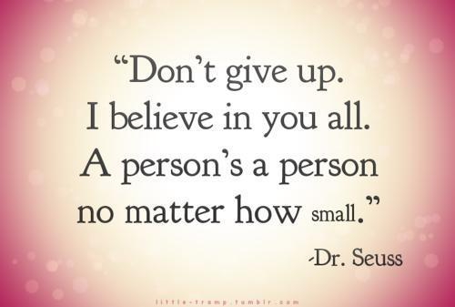 Don T Believe The Things You Tell Yourself So Late At: 25+ Inspirational Quotes By Dr. Seuss