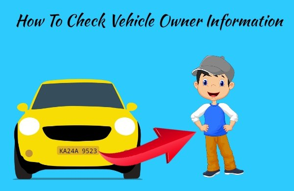 How To Check Vehicle Owner Information In Hindi