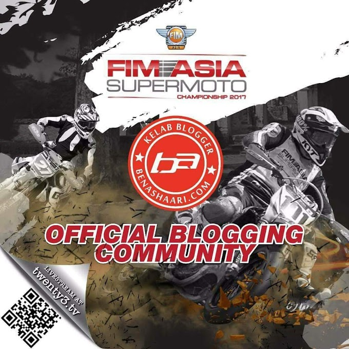 Kelab Blogger Ben Ashaari DiLantik Komuniti Blogger Rasmi Kejohanan Sepermoto FIM ASIA 2017