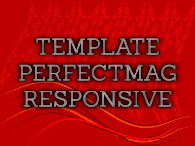 Template Terbaru 2017 Perfect Mag Template Blog Download Gratis