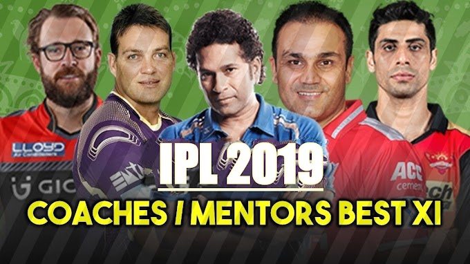 IPL 2019: Best possible XI consisting of coaches and mentors, See the team