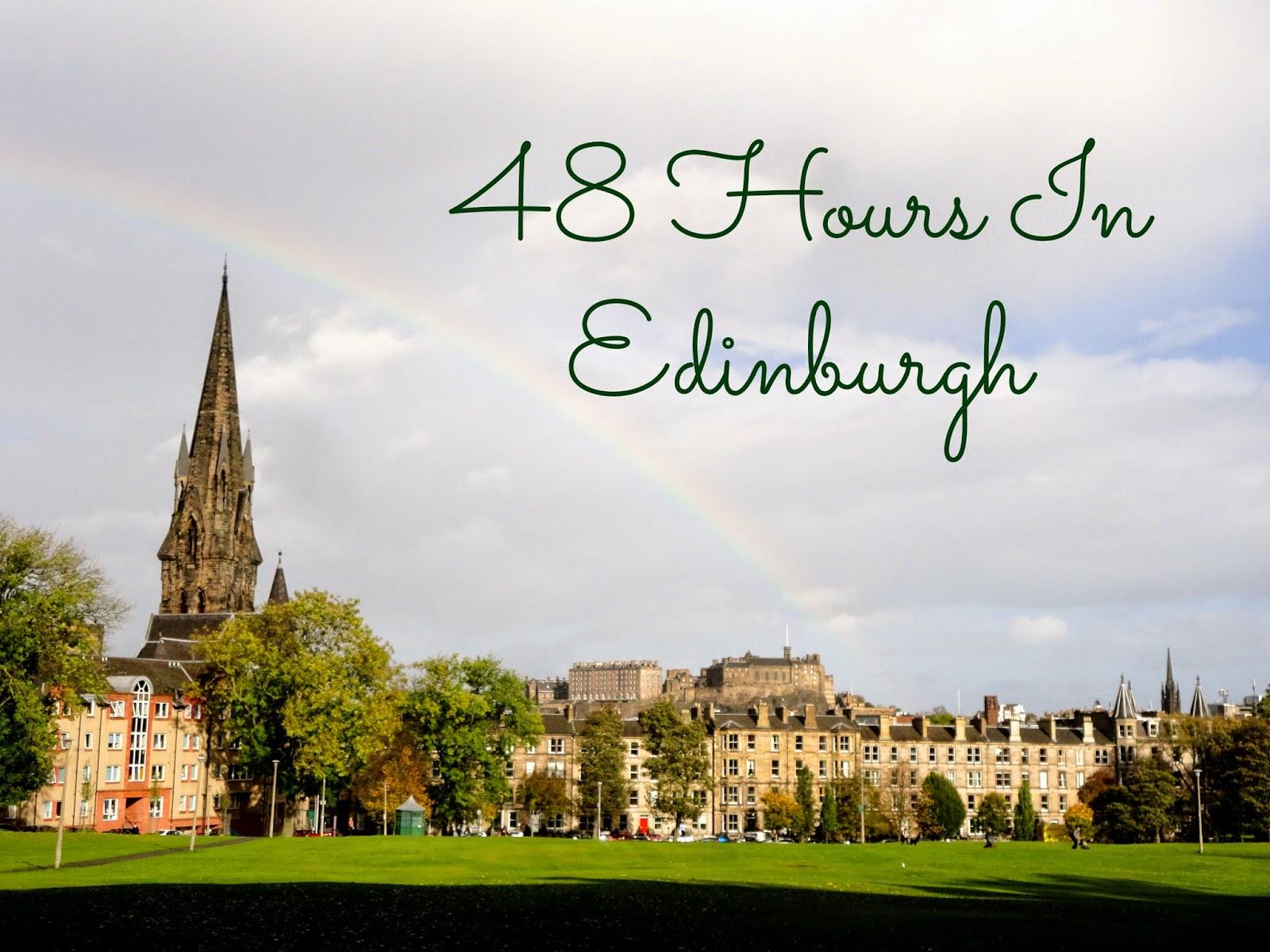 48 Hours in Edinburgh view of meadows, church & castle