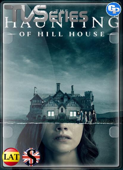 The Haunting of Hill House (Temporada 1) HD 1080P LATINO/INGLES
