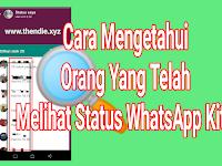 Cara Mudah Mengetahui Siapa Yang Telah Melihat Status WhatsApp Kita, Tanpa Aplikasi