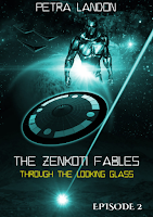 THROUGH THE LOOKING GLASS (ZENKOTI FABLES, EPISODE 2) on Petra Landon's website