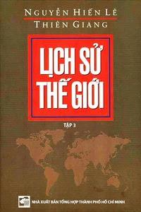 Lịch Sử Thế Giới - Tập 3 - Nguyễn Hiến Lê