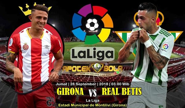 Prediksi Girona vs Betis 28 September 2018
