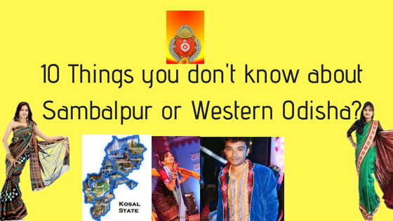 Some Facts about Western Odisha, Sambalpur,Koshal