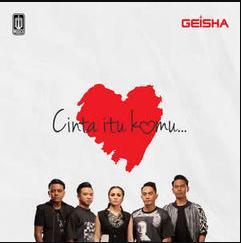 Geisha Cinta Itu Kamu Mp3