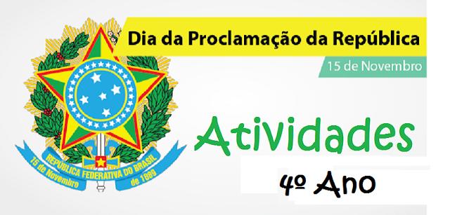Atividades Proclamação da Republica 4° ano