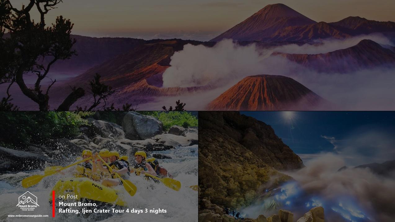 Mount Bromo, Rafting, Ijen Crater Tour 4 days 3 nights