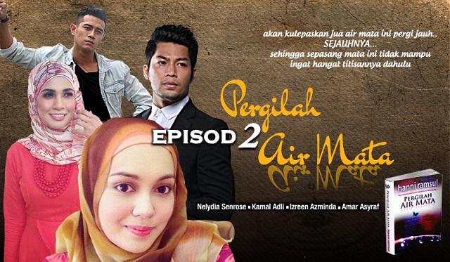 Drama Pergilah Air Mata - Episod 2 (HD)