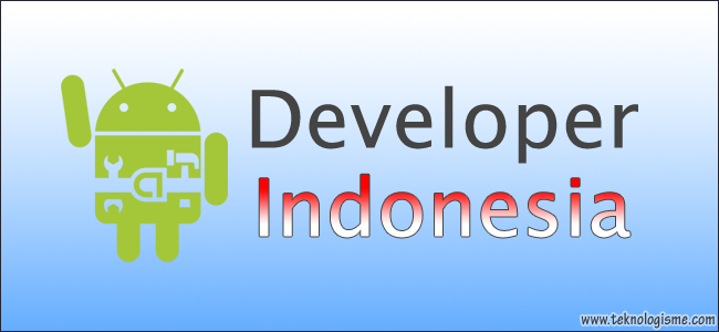 Android App Developer - Pengembang Aplikasi Android Indonesia