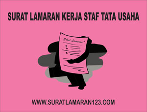 Contoh Surat Lamaran Kerja Staf Tata Usaha