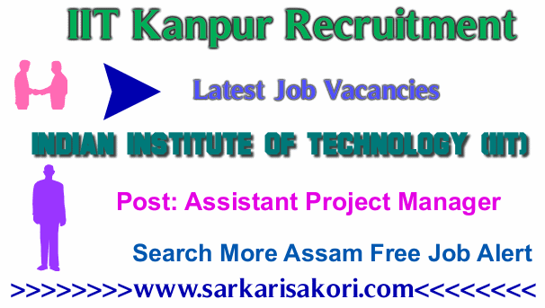 IIT Kanpur Recruitment 2017 Assistant Project Manager