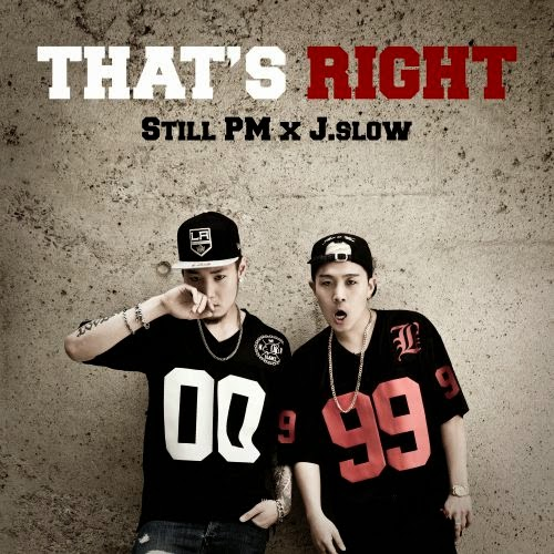 [Single] Still PM, J.Slow – That`s Right