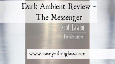 Dark Ambient Review – The Messenger