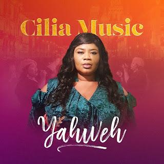 Yahweh – Cilia Music