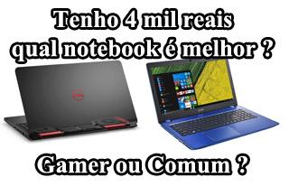 qual melhor notebook para jogos até R$ 4000 mil reais