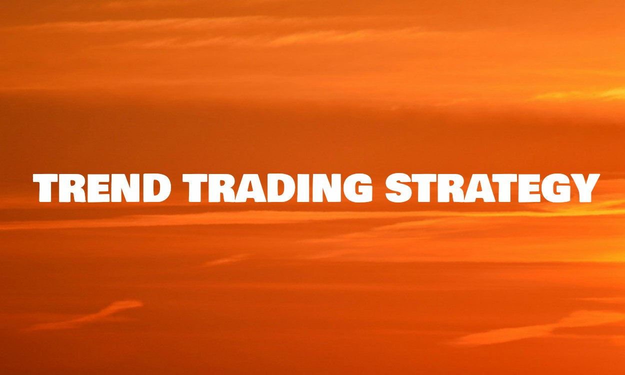 Trading trend strategies
