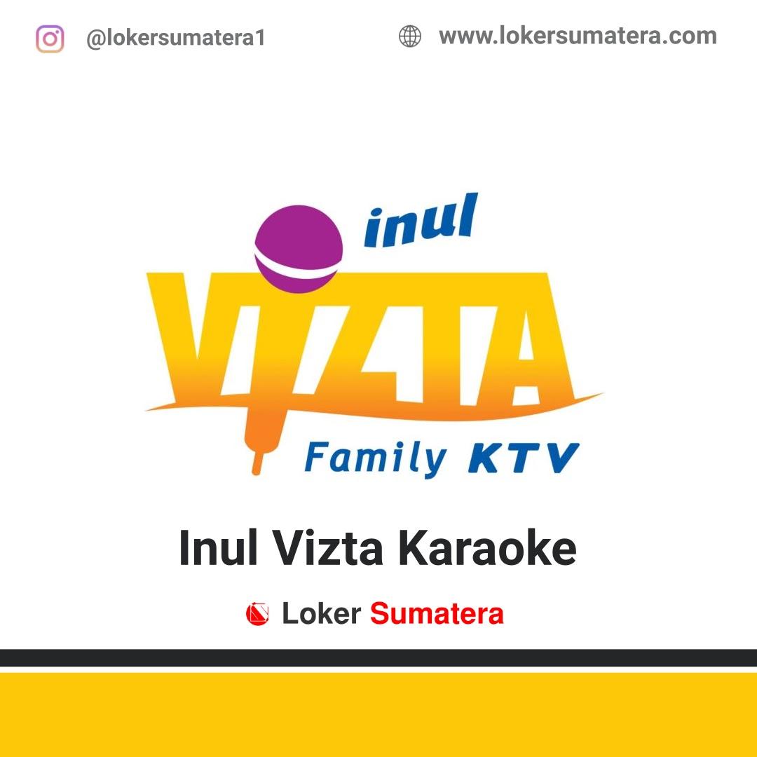 Lowongan Kerja Pekanbaru: Inul Vizta Karaoke November 2020