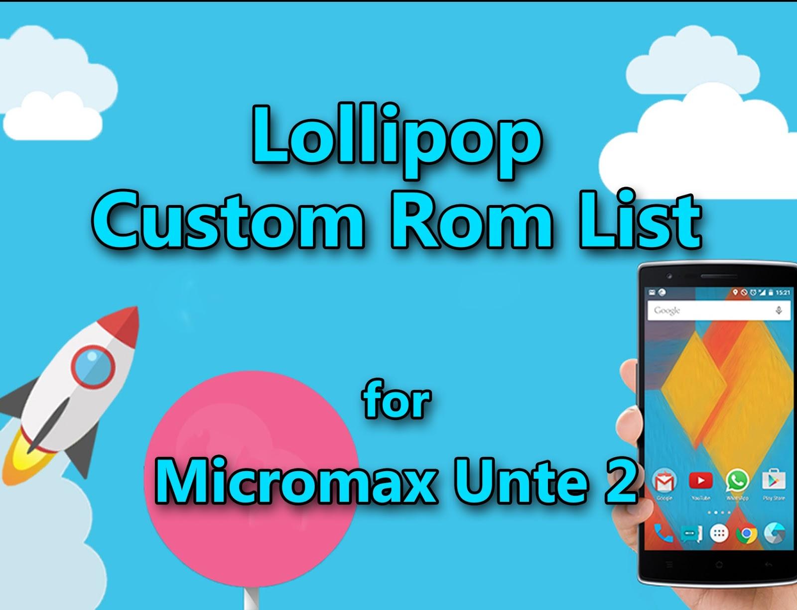 Lollipop Rom List - Micromax Unite 2 - Geek Street