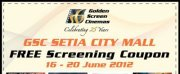 gsc2 - FREEBIES - [ENDED] FREE Movie Screenings in GSC Setia City Mall