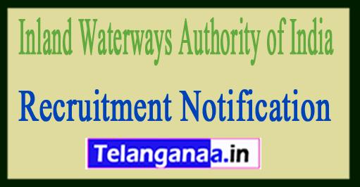 Inland Waterways Authority of India IWAI Recruitment Notification 2017