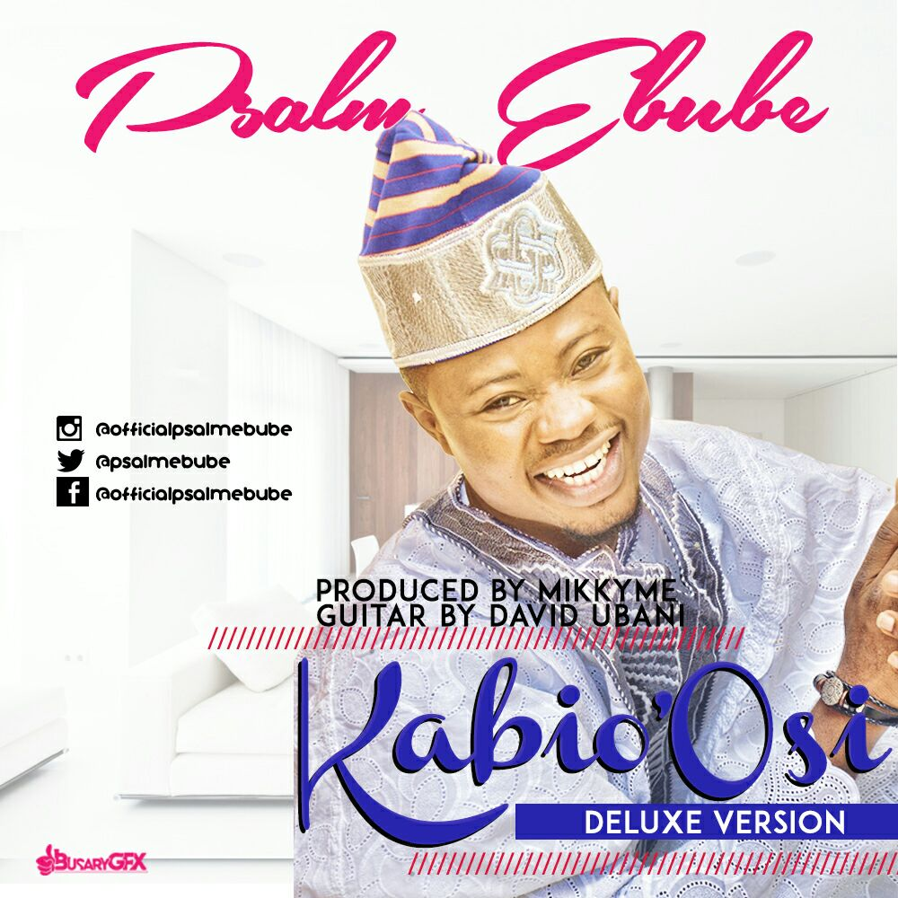 Psalm Ebube Kabio' Osi