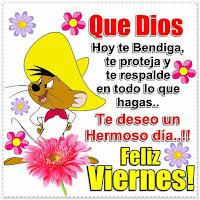 Feliz Viernes A Todos Que Tengan Un Día Maravilloso