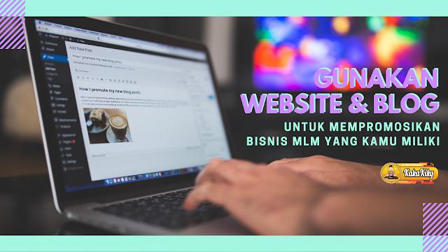 promosikan bisnis mlm melalui website atau blog