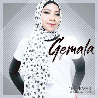 Gemala - If I Ever Mp3