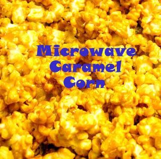 microwave caramel corn believe it