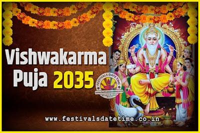 2035 Vishwakarma Puja Date and Time, 2035 Vishwakarma Puja Calendar