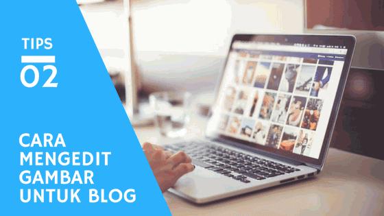 Cara Mengedit Gambar Thumbnail Untuk Blog