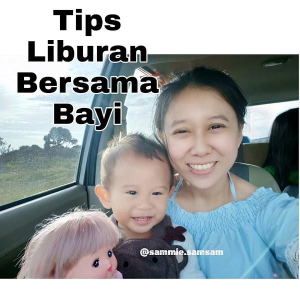 5 Tips Mudah Liburan Bersama Bayi