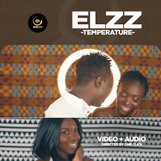 Elzz - Temperature (Dir. By OneClick)