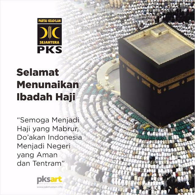 Keluarga Besar PKS Kota Medan Mengucapkan Selamat Menunaikan Ibadah Haji