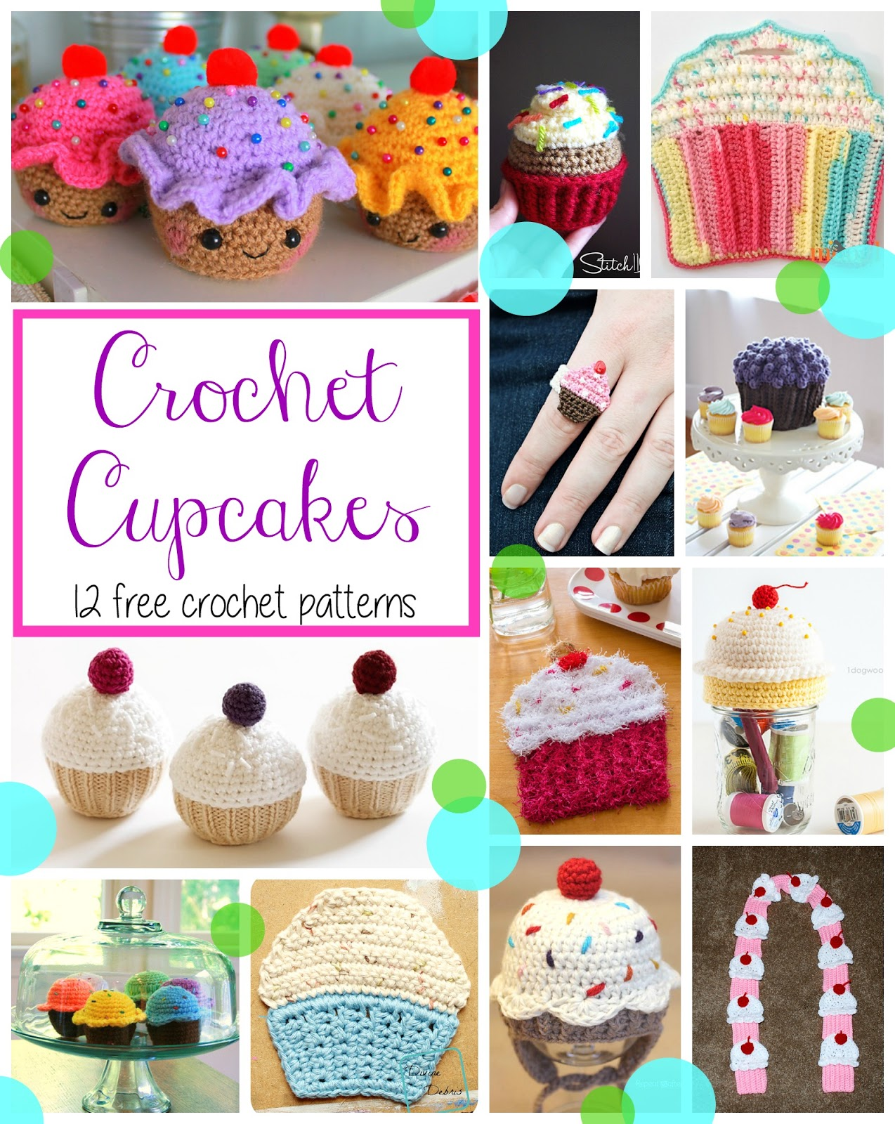 Fiber flux crochet cupcakes12 delicious patterns check out these 12 fun cupcake patternssweet amigurumi a kitchen scrubby a scarfeven a fun ring and hat any of these patterns would be perfect to bankloansurffo Images