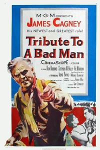 Watch Tribute to a Bad Man Online Free in HD