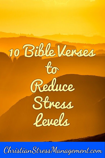 10 Bible verses to reduce stress levels