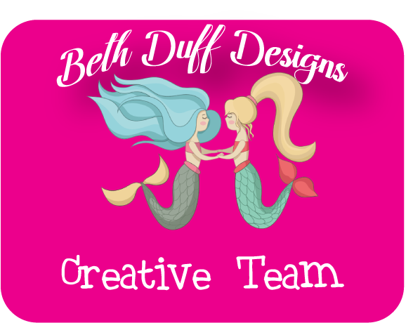 DT Member for Beth Duff Designs
