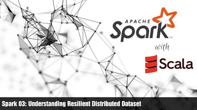 Spark 03: Understanding Resilient Distributed Dataset