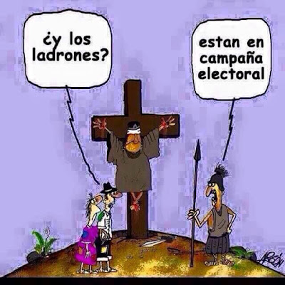 Jesucristo, cruz, ladrones, campaña electoral