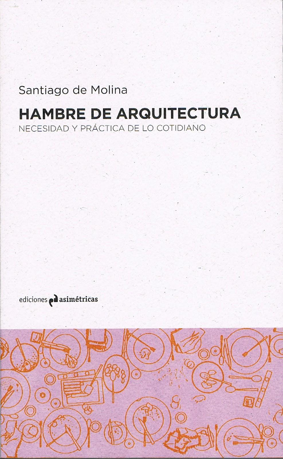 Santiago de molina noticias for Ediciones asimetricas