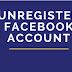 unregister facebook account