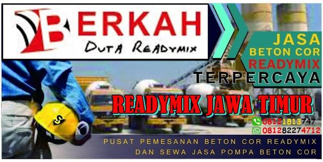HARGA READY MIX UNTUK DI JAWA TIMUR 2019