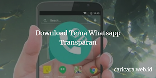 Tema Whatsapp Transparan Keren