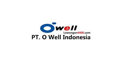 Lowongan Kerja PT. O Well Indonesia Kawasan Delta Silicon Cikarang